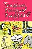 Teasing Tongue-Twisters