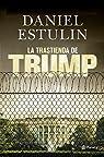 La trastienda de Trump par Estulin