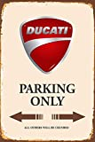Targa in metallo Ducati Parking Only 20 x 30 cm reklame Retro Targa in 186