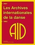 Les Archives internationales de la da...
