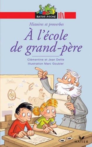 À l'école de grand-père. Per la Scuola elementare (Ratus poche rouge)