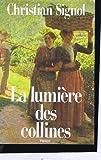 """Afficher """"les vignes de sainte Colombe n° 2 La lumière des collines"""""""