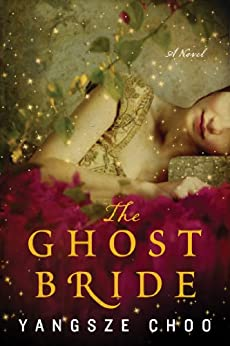 The Ghost Bride: A Novel (P.S.)