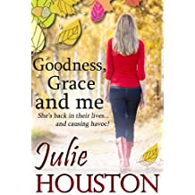 Goodness, Grace and Me (English Edition)