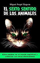 El sexto sentido de los animales