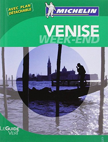 Le Guide Vert Week-end Venise Michelin
