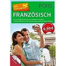 PONS All Inclusive Französisch - Der schnelle Sprachkurs für Anfänger: Mit Buch, 3 Audio+MP3-CDs, Wortschatz-App und Reise-Sprachführer
