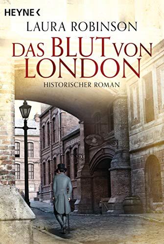 Das Blut von London: Historischer Roman