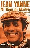 Telecharger Livres Jean Yanne ni Dieu ni Maitre meme nageur (PDF,EPUB,MOBI) gratuits en Francaise
