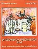 Un acercamiento al trastorno bipolar (I) (LIBROS DE PSICOLOGIA)