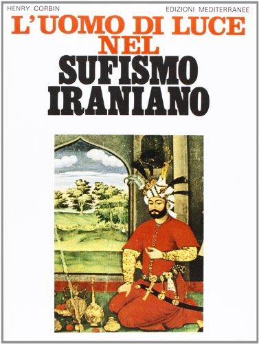 L'uomo di luce nel sufismo iraniano
