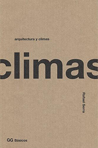 Descargar Libro Libro Arquitectura y climas (Gg Basicos) de Rafael Serra Florensa