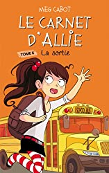 Le carnet d'Allie - La sortie