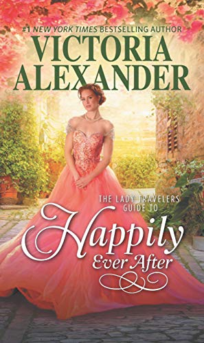 uide to Happily Ever After (Lady Travelers Society Book 4) (English Edition) ()