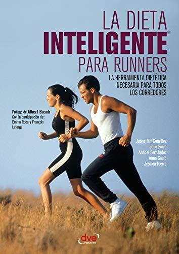 La dieta inteligente para runners por Juana María González
