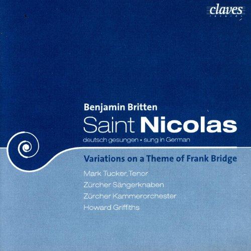 Saint Nicholas/ Variations On A Theme Of Frank Bridge