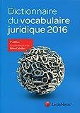 Lire le livre Dictionnaire vocabulaire juridique 2016 gratuit