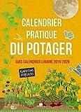Calendrier pratique du potager - Avec calendrier lunaire