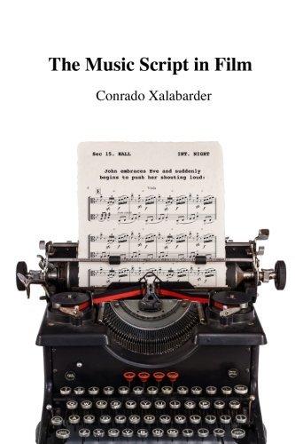 The Music Script in Film by Conrado Xalabarder (2013-12-10)