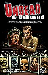 Undead & Unbound: Unexpected Tales from Beyond the Grave (English Edition)