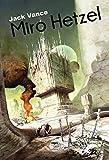 Miro Hetzel : L'Agence de voyage de Terrier ; Le Tour de Freitzke...