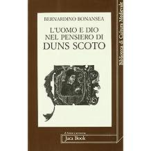 L'uomo e Dio nel pensiero di Duns Scoto