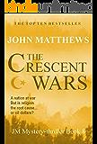 The Crescent Wars (JM Mystery-thriller series Book 8)