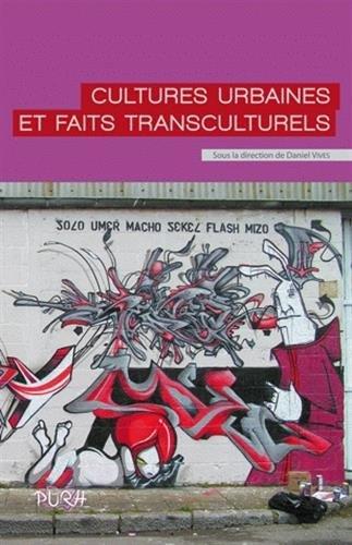 Cultures urbaines et faits transculturels