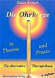 Die Ohrkerze in Theorie und Praxis (Amazon.de)