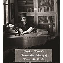 Brother Martin's Remarkable Library of Unreadable Books by Roger Jarman (2015-09-01)