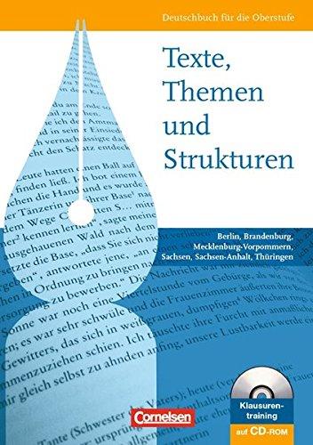 Texte, Themen und Strukturen - Berlin, Brandenburg, Mecklenburg-Vorpommern,... / Schülerbuch mit Klausurentraining auf C
