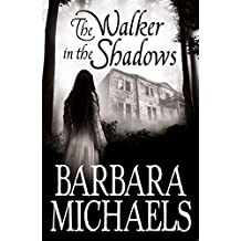 The Walker in the Shadows (English Edition)