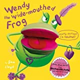 Wendy the Wide Mouthed Frog by Sam Lloyd (2008-06-01)
