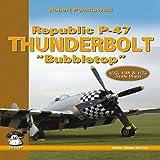 "Republic P-47 Thunderbolt ""Bubbletop"" (Yellow (MMP Books))"