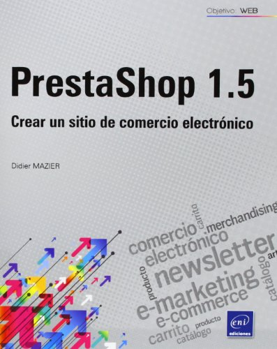 PrestaShop 1.5. Crear Un Sitio De Comercio Electrónico