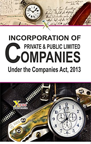 Incorporation of Private & Public Limited Companies under Companies Act 2013