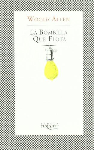 La bombilla que flota (FÁBULA) por Woody Allen