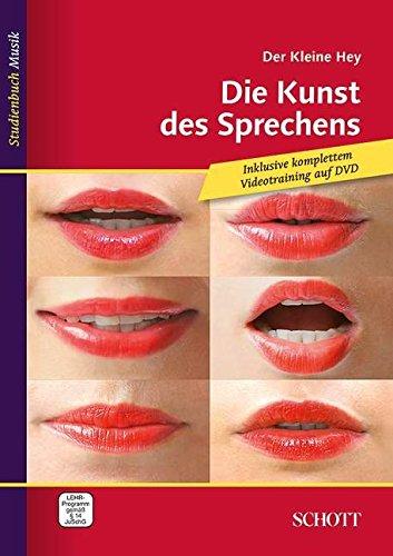 Der kleine Hey: Die Kunst des Sprechens. Ausgabe mit DVD. (Studienbuch Musik) thumbnail
