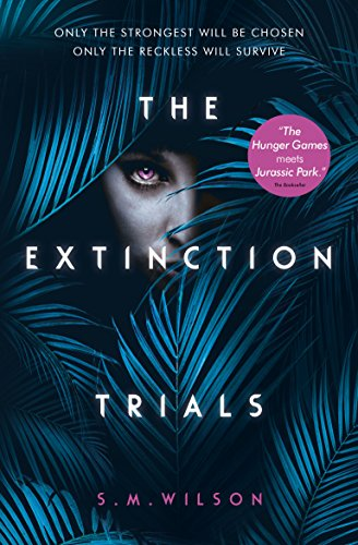 The Extinction Trials by [Wilson, S.M.]