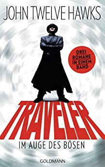 Traveler: Im Auge des Bösen (German Edition) by [Hawks, John Twelve]