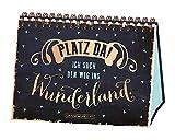 Platz da! ich such den Weg ins Wunderland.: Spiralbuch - GRAFIK WERKSTATT Das Original