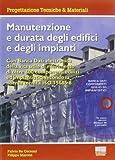 Manutenzione e durata degli edifici e degli impianti