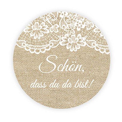 eKunSTreet ® 48x Burlap und Lace Effekt Hochzeitsaufkleber - Schön, dass du da bist - 4 cm GLOSSY selbstklebende Runde Papieraufkleber Etiketten für die Hochzeit,Gastgeschenk,Tischdeko,einflaschen, Tüten, Briefen, Einladungen - UNI 039