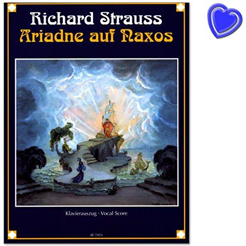 Ariadne auf Naxos (Neue Bearbeitung 1916) - Oper von Richard Strauss in einem Aufzug nebst einem Vorspiel von Hugo von Hofmannsthal - Notenbuch mit bunter herzförmiger Notenklammer