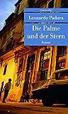 Die Palme und der Stern (Unionsverlag Taschenbücher) von Leonardo Padura
