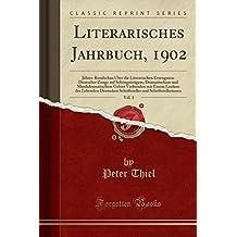 Amazon peter thiel books literarisches jahrbuch 1902 vol 1 jahres rundschau uber die literarischen erzeugnisse malvernweather Images