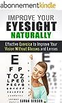 Improve Your Eyesight Naturally: Effe...