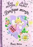 Boutique secreta: Los secretos de las hadas (Castellano - A Partir De 3 Años - Manipulativos (Libros Para Tocar, Jugar Y Pintar), Pop-Ups - Los Secretos De Las Hadas)