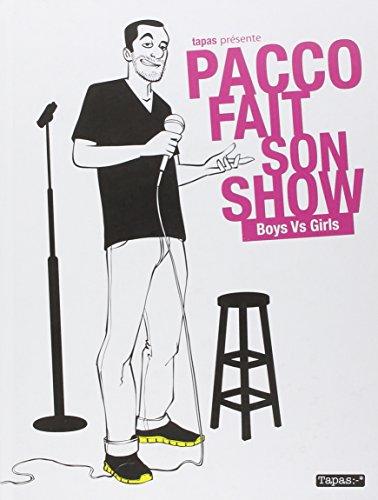 Pacco fait son show - Boys vs girls par Pacco