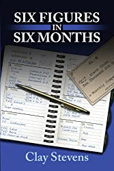 Six Figures in Six Months (English Edition)